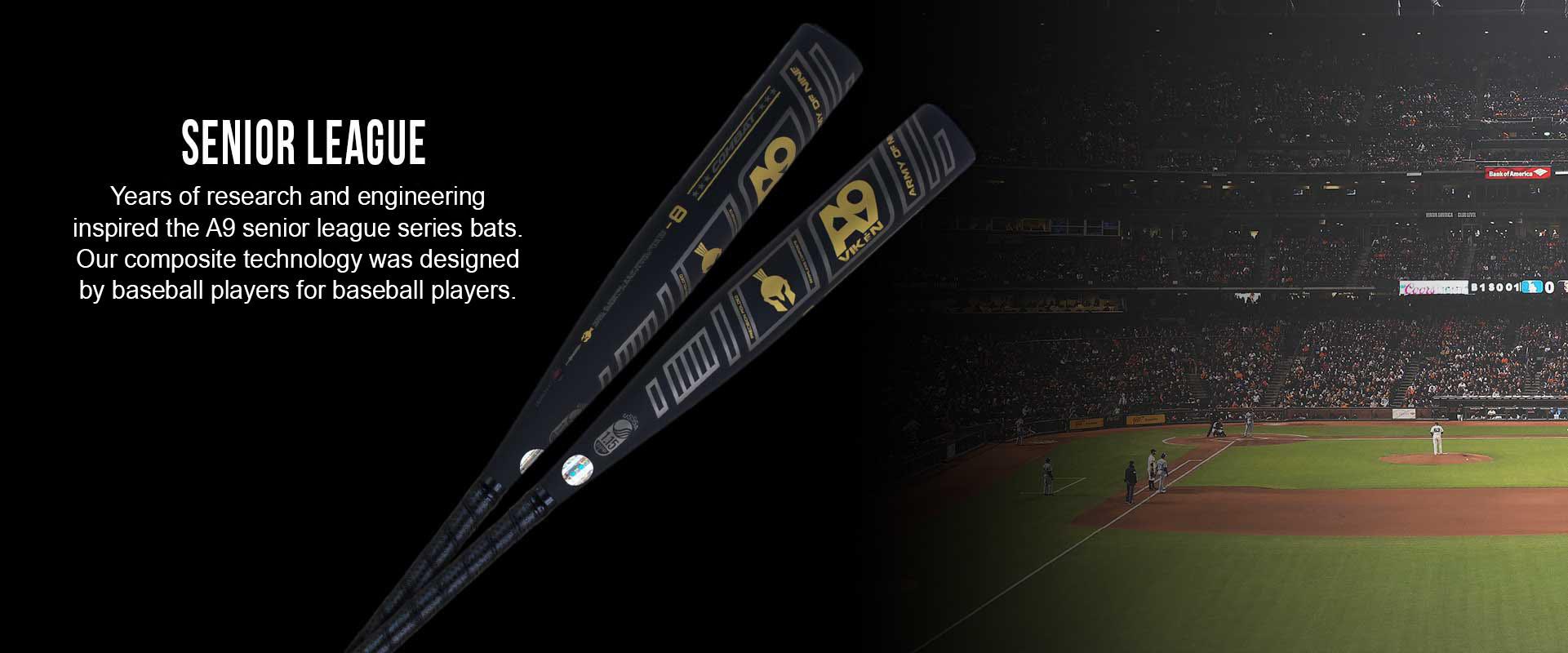 A9 Senior League Bats